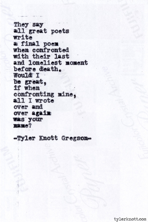 Poem by Tyler Knott Gregson